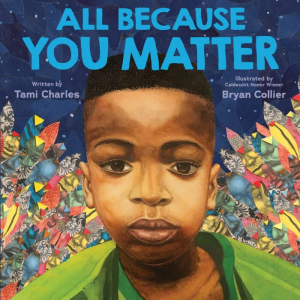 All Because you Matter Picture book Cover